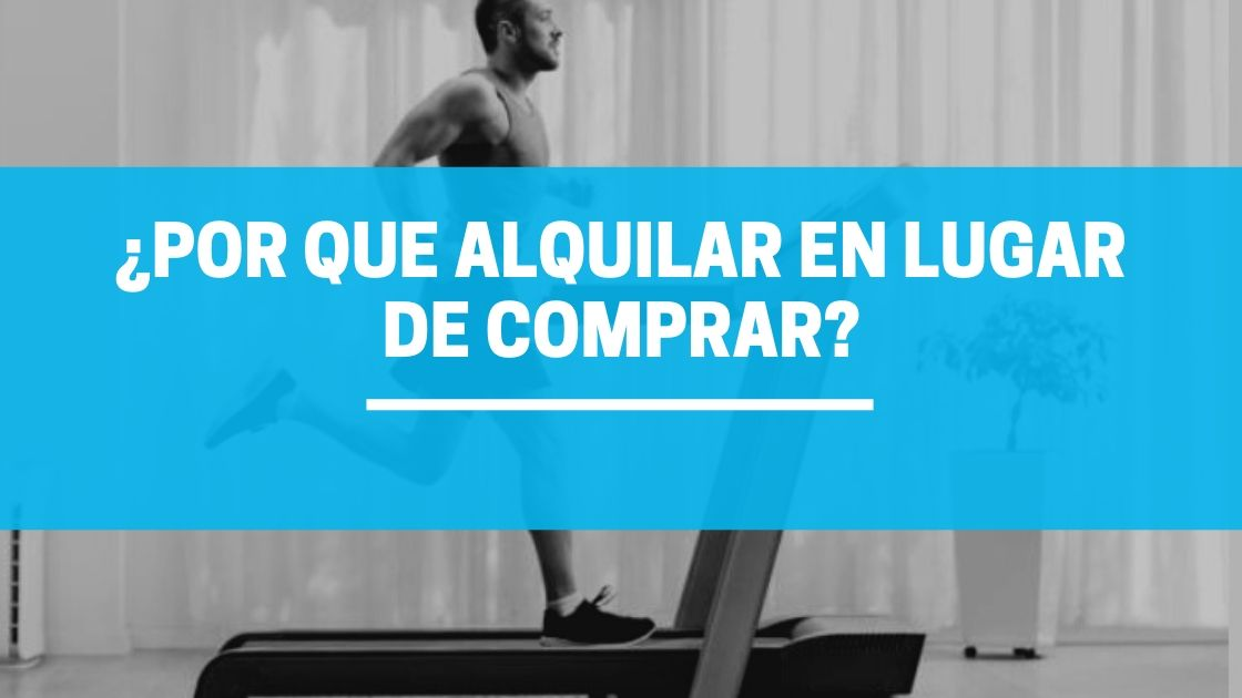 ¿por qué alquilar maquinas de fitness en lugar de comprar?